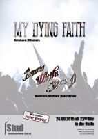 Plakat für My Dying Faith & Snow White Alice D