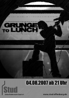 Plakat für Grunge To Lunch